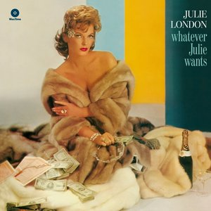 Whatever Julie Wants (Limited 180g Vinyl)