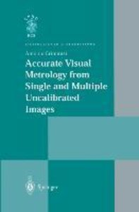 Accurate Visual Metrology from Single and Multiple Uncalibrated