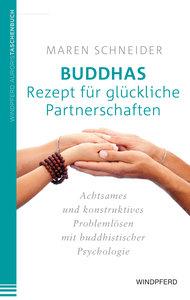 Buddhas Rezept für glückliche Partnerschaften