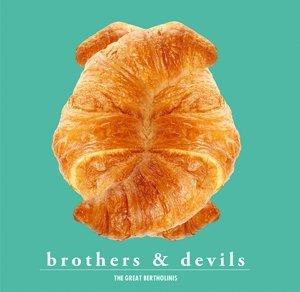 Brothers & Devils (white Vinyl,180gr)