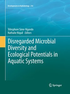 Disregarded Microbial Diversity and Ecological Potentials in Aqu
