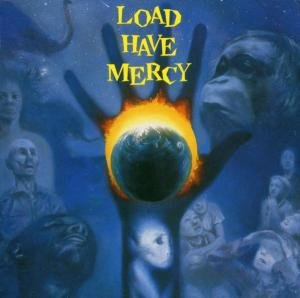 Load Have Mercy