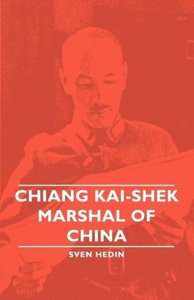 Chiang Kai-Shek - Marshal of China