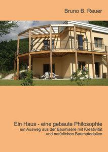 Ein Haus - eine gebaute Philosophie