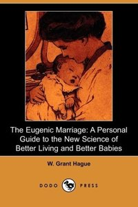 The Eugenic Marriage