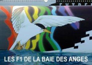 Les F1 de la Baie des Anges (Calendrier mural 2015 DIN A3 horizo
