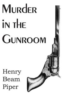Murder in the Gunroom