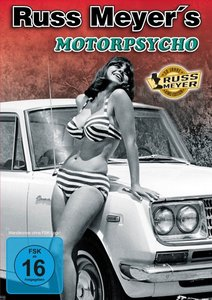 Russ Meyer:Motorpsycho-Kinoedition