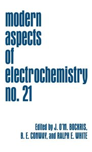 Modern Aspects of Electrochemistry 21