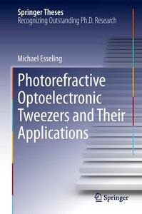 Photorefractive Optoelectronic Tweezers and Their Applications