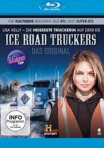 Ice Road Truckers: Lisa Kelly - die heißeste Truckerin auf dem E