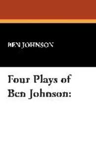 Four Plays of Ben Jonson