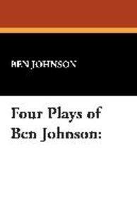 Four Plays of Ben Jonson