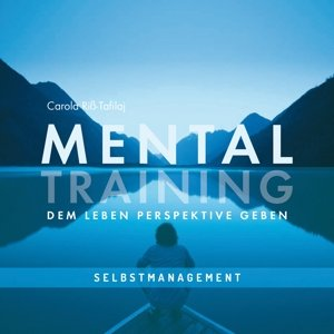 Mentaltraining-Dem Leben Perspektive