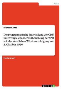 Die programmatische Entwicklung der CDU unter vergleichender Ein