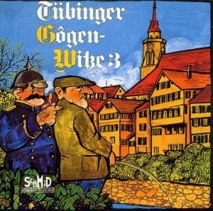 Tübinger Gogenwitze 3