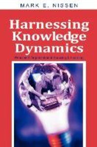 Harnessing Knowledge Dynamics: Principled Organizational Knowing