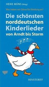 Die schönsten norddeutschen Kinderlieder von Arndt bis Storm