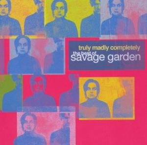 Truly Madly Completely-The Best of Savage Garden