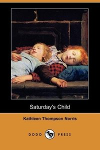 Saturday's Child (Dodo Press)