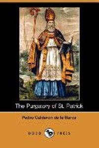 The Purgatory of St. Patrick (Dodo Press)
