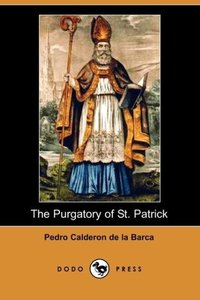 The Purgatory of St. Patrick (Dodo Press)