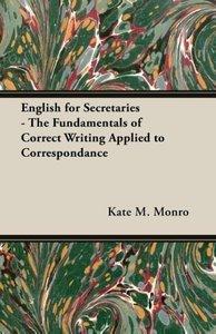 English for Secretaries - The Fundamentals of Correct Writing Ap