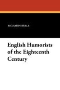 English Humorists of the Eighteenth Century