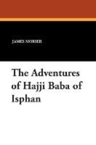The Adventures of Hajji Baba of Isphan