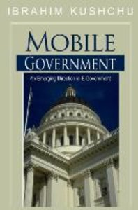 Mobile Government: An Emerging Direction in E-Government