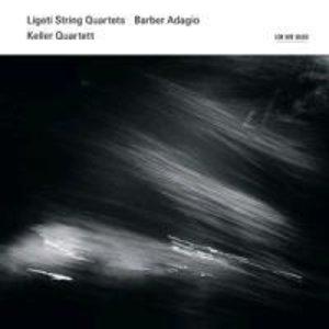 Ligeti String Quartets/Barber Adagio