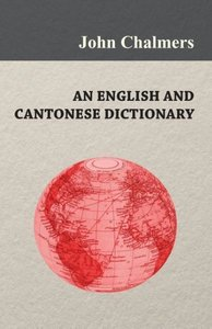 An English and Cantonese Dictionary