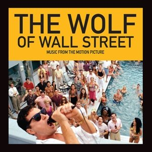 The Wolf of Wall Street. Original Soundtrack
