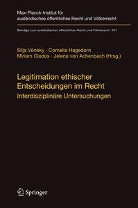 Legitimation ethischer Entscheidungen im Recht