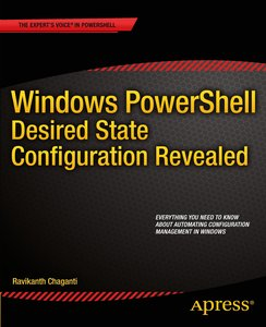 Windows PowerShell Desired State Configuration Revealed