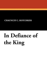 In Defiance of the King