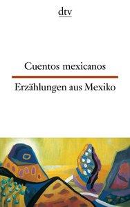 Cuentos hispanoamericanos: Mexico