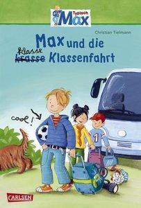 Max-Erzählbände 01. Max und die klasse Klassenfahrt