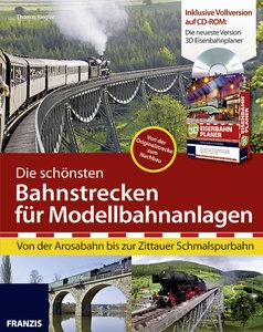 Die schönsten Bahnstrecken für Modellbahnanlagen