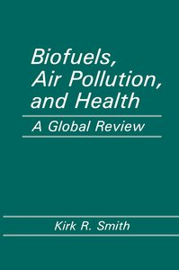 Biofuels, Air Pollution, and Health