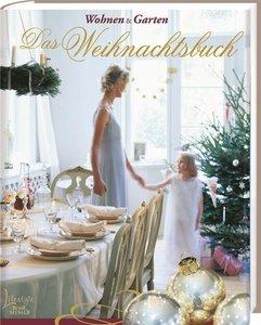 WOHNEN & GARTEN Das Weihnachtsbuch
