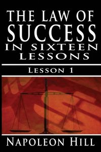 The Law of Success, Volume I