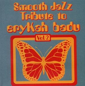 Smooth Jazz Tribute To Erkyah Badu Vol.2
