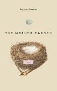 The Mother Garden