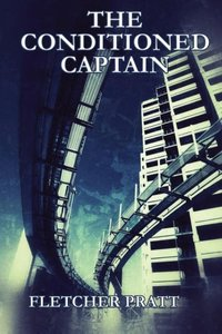 THE CONDITIONED CAPTAIN