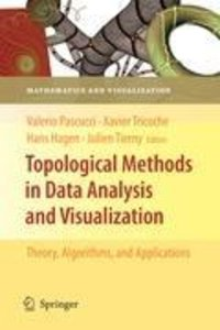 Topological Methods in Data Analysis and Visualization