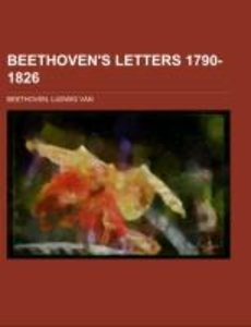 Beethoven's Letters 1790-1826 Volume 2