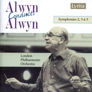 Alwyn:Sinfonien 2+3+5/Alwyn