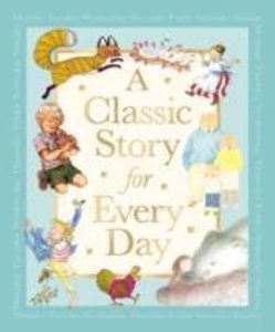 A Classic Story for Every Day