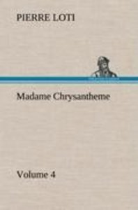 Madame Chrysantheme - Volume 4